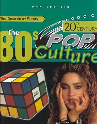 The 80s (20th Century Pop Culture)
