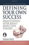 Defining your Own Success: Breastfeeding After Breast Reduction Surgery