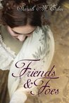 Friends and Foes (The Jonquil Brothers #1)