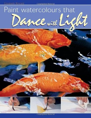 Paint Watercolors That Dance with Light