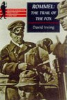 Rommel: The Trail of the Fox (Wordsworth Military Library)