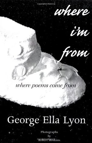 Where I'm from: Where Poems Come from