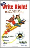 Kids Write Right?: What You Need to Be a Writing Powerhouse