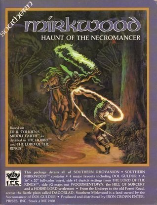 Southern Mirkwood: Haunt of the Necromancer (Middle Earth Role Playing/MERP)
