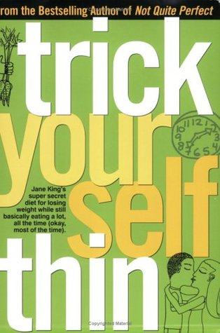 Trick Yourself Thin