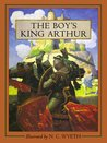 The Boy's King Arthur: Sir Thomas Malory's History of King Arthur and His Knights of the Round Table