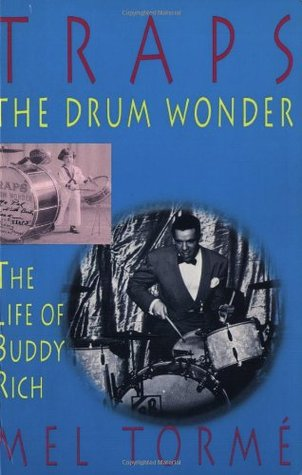 Traps - The Drum Wonder: The Life of Buddy Rich