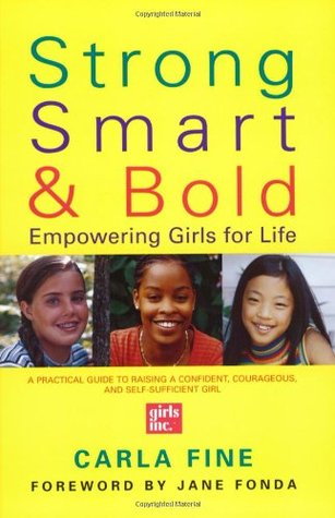 Strong, Smart, and Bold: Empowering Girls for Life