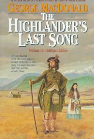 The Highlander's Last Song by George MacDonald