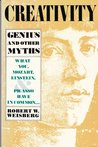 Creativity: Genius and Other Myths (Series of Books in Psychology)