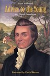 Noah Websters Advice to the Young & Moral Catechism by Noah Webster