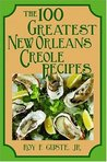 100 Greatest New Orleans Creole Recipes,