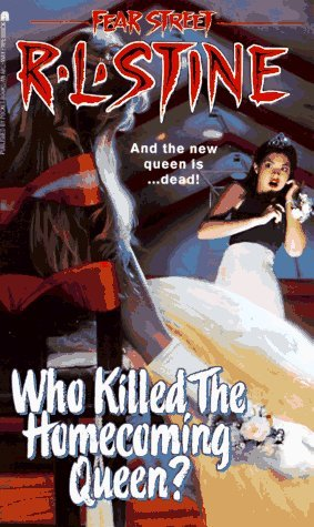 Who Killed the Homecoming Queen? by R.L. Stine