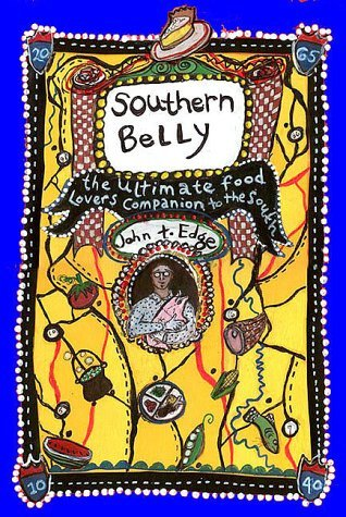 The Southern Belly by John T. Edge