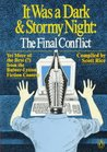 It Was a Dark and Stormy Night: The Final Conflict: Yet More of the Best (?) from the Bulwer-Lytton Fiction Contest