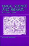 Magic, Science and Religion and Other Essays