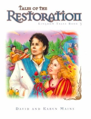 Tales of the Restoration by David R. Mains