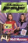 The Case of the Mall Mystery (The New Adventures of Mary-Kate & Ashley, #28)