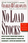 No-Load Stocks: How to Buy Your First Share & Every Share Directly from the Company--With No Broker's Fee