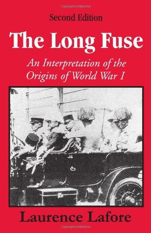 The Long Fuse by Laurence Lafore