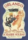 Orlando the Marmalade Cat: A Seaside Holiday (Orlando the Marmalade Cat)