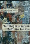 Teaching Literature as Reflective Practice