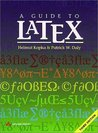 A Guide to LATEX: Document Preparation for Beginners and Advanced Users