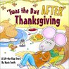 Twas the Day After Thanksgiving: A Lift-The-Flap Story