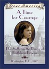 A Time For Courage: The Suffragette Diary of Kathleen Bowen (Dear America)