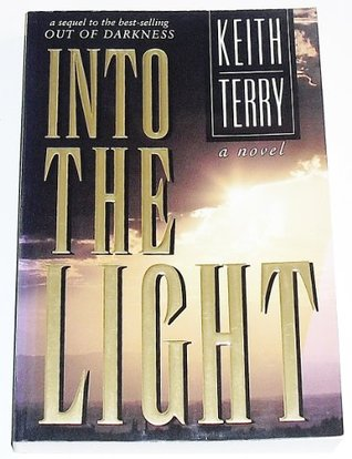 Into the Light by Keith Terry