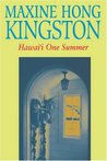 Hawai'i One Summer by Maxine Hong Kingston