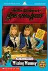 The Case of the Missing Mummy (The New Adventures of Mary-Kate and Ashley, #7)