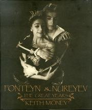 Fonteyn and Nureyev: The Great Years