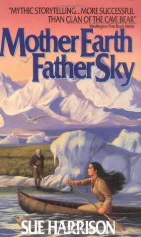 Mother Earth Father Sky by Sue Harrison