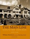The Main Line: Country Houses 1870-1930