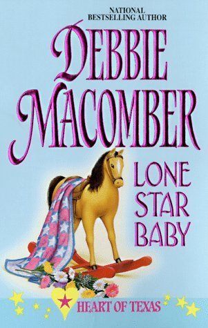 Lone Star Baby by Debbie Macomber