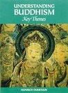 Understanding Buddhism: Key Themes