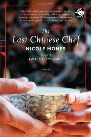 The Last Chinese Chef by Nicole Mones