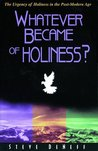 Whatever Became of Holiness