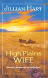 High Plains Wife (Bluebonnet Bride, #3)