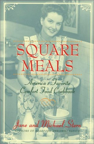 Square Meals by Jane Stern