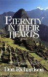 Eternity in Their Hearts:  Startling Evidence of Belief in the One True God in Hundreds of Cultures Throughout the World
