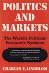 Politics and Markets : The World's Political-Economic Systems