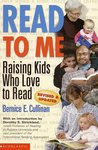 Read To Me: Raising Kids Who Love To Read