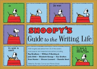 Snoopy's Guide to the Writing Life by Barnaby Conrad