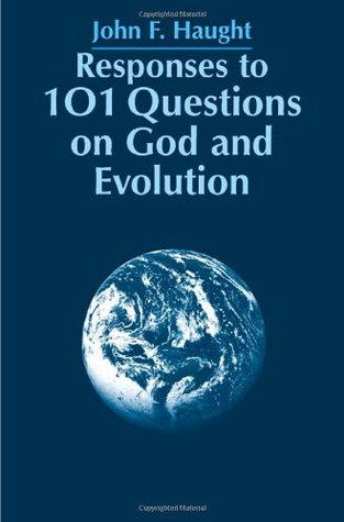 Responses to 101 Questions on God and Evolution