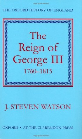 The Reign of George III, 1760–1815