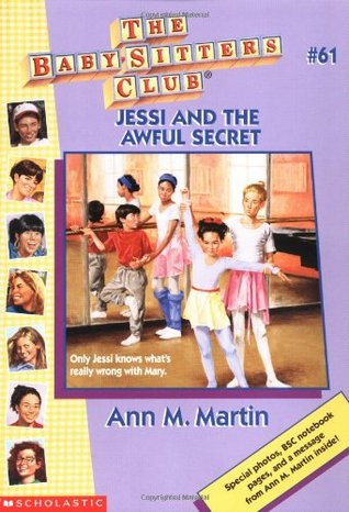 Jessi and the Awful Secret (The Baby-Sitters Club, #61)