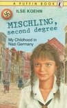 Mischling, Second Degree: My Childhood in Nazi Germany