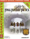 Final Fantasy Tactics: Prima's Official Strategy Guide (Greatest Hits)